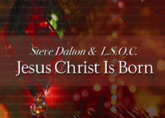 "Steve Dalton & The Leviticus Singers Of Charlotte, Multiple Award-Winning Gospel Ensemble, Releases Festive Christmas Song ""Jesus Christ Is Born"""