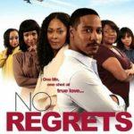 No Regrets The Movie