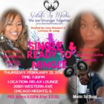 Sistah's In Media Soiree: Single & Ready to Mingle Thurs. February 22, 2018